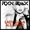 Lady Gaga - Alejandro (RXN Dubstep Remix) [Free Download]