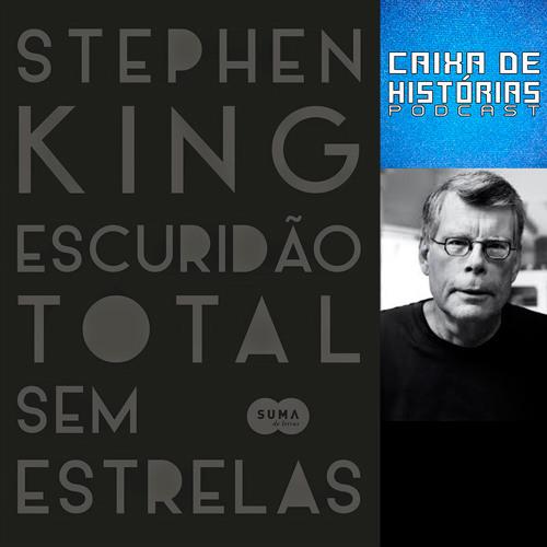 Caixa de Histórias 01: Escuridão Total sem Estrelas - Stephen King