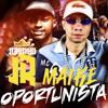 MC MAIKE E MC JUNINHO JR - OPORTUNISTA ( PERERA DJ )