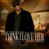 GP The illest- Think I Love Her- Ft. Prince Djae (Prod By: Bukoh)
