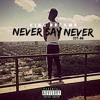 01 King Dreams - Never Say Never (Official)