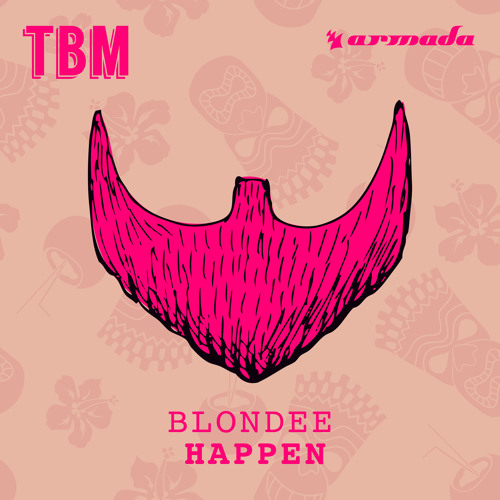 Blondee - Happen [OUT NOW]