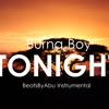 Burna Boy - Tonight Instrumental (Prod BeatsByAbu)