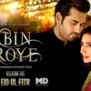 O Yaara Ankit Tiwari Bin Roye Full Song Mp3