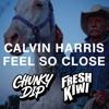 Feel So Close (Fresh Kiwi & Chunky Dip Bootleg) MP3 Download