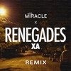 Miracle + X Ambassadors - Renegades