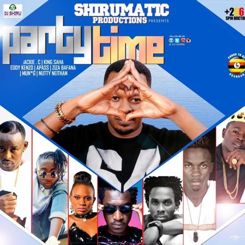 PARTIND TIME - DJ SHIRU[main] ft Eddy kenzo,Jackie,Apaas