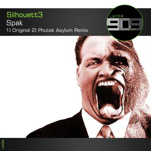 Silhouett3 - Spak [LAYER 909]