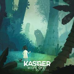 Kasger & Wontolla - Miles Away