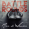 Battle Round: Men Vs. Women