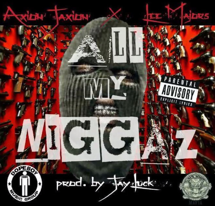 Axion Jackson & Lee Majors - All My Niggaz (Produced by Jay Luck) [Thizzler.com]