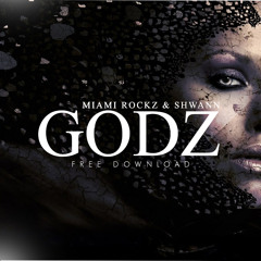 Miami Rockz & Shwann - GODZ (Original Mix) [Wanted Tunes Exclusive]