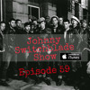 JohnnySwitchbladeShow Promo