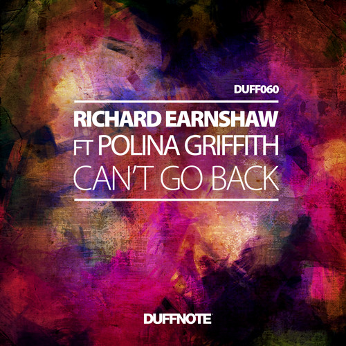 Richard Earnshaw Ft Polina Griffith - Can't Go Back - Classic Vocal Mix - CLIP