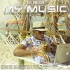 My Music Mix Live Kizomba Fusion Afro House (  2ème Serie ) Dj Anilson