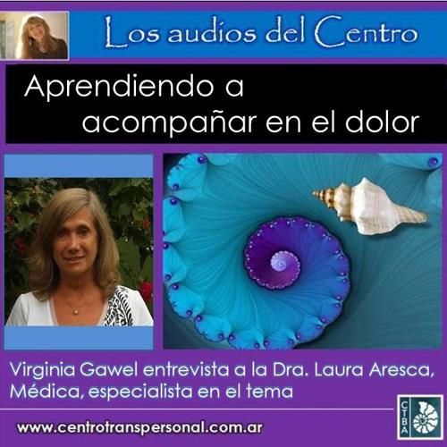 LAURA ARESCA - ACOMPAÑAR EN EL DOLOR
