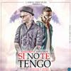 Si No Te Tengo - Tony Dize Ft Farruko Reggaeton 2015 Romantico