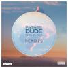 (Unknown Size) Download Lagu Father Dude - Bring Us Back (Saturn Remix) [EDM.com Premiere] Mp3 Gratis