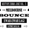 Mixtape Emma Jane Vol.5 - Ewah Dediknyer Bounce