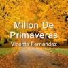 Un Millón De Primaveras (Vicente Fernandez)