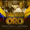 Oscar D'Leon Vs Joe Arroyo - Salsas De Oro - LMP - 2014