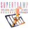 Goodbye Stranger - Supertramp (Sylvan Jack Remix)