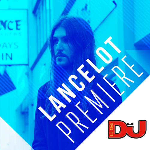 PREMIERE: Lancelot 'Everything On Its Way Down'