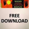 *** FREE DOWNLOAD *** Crazibiza, Ted Nilsson, Stuart Ojelay - MADAN BOOTLEG