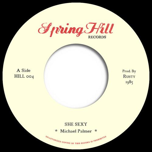 Michael Palmer - She Sexy // HILL 004