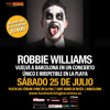 Robbie Williams Dissabte 25 de Juliol a Barcelona