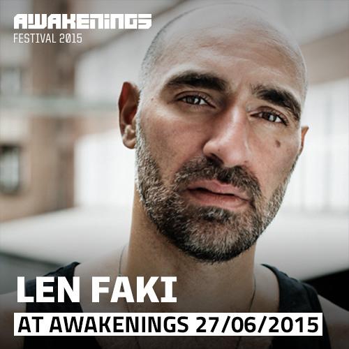 Len Faki @ Awakenings Festival 2015 Day One