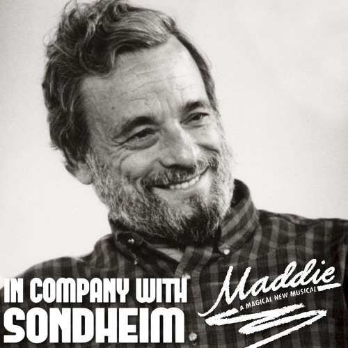 In Company with Sondheim: Maddie