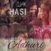 Hasi (Hamari Adhuri Kahani) - Remix By DJrHK