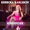 Surrender - Malmö Pride Official Song 2015 - Rebecka Karlsson, Ylva & Linda