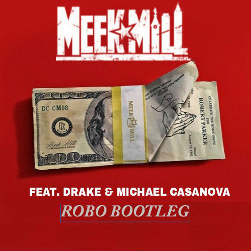Meek mill & drake r. I. C. O. (days trap edit) by days free.