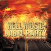 Set Hell Music Label Party