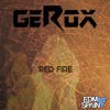 GEROX - Red Fire (Original Mix)