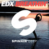 EDX - Breathin (Lifeguards Remix)