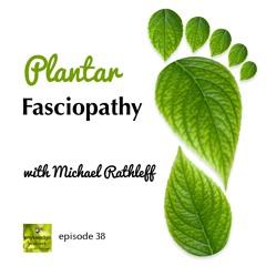 PE038 Plantar fasciopathy loading programs with Michael Rathleff