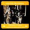 Neville Brothers-Yellow Moon (Antonis Kanakis Remix)