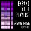 Episode Three: Her Voice