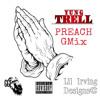 YUNG TRELL - PREACH REMIX