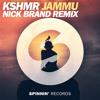 KSHMR - JAMMU (Nick Brand Remix)