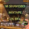 OS BR's #2 [Mixtape]