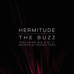 The Buzz (feat. Big K.R.I.T., Mataya & Young Tapz)