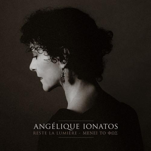 Angélique Ionatos : Optimisme (Et si l'arbre brûle) - Αισιοδοξία (Κι άν τό δέντρο καίγεται)