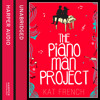 The Piano Man Project, By Kat French, Read by Josie Dunn