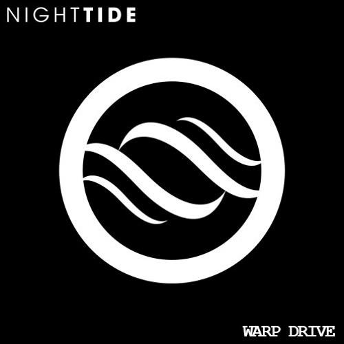 NightTide - Warp Drive