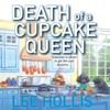 Death Of A Cupcake Queen by Lee Hollis, Narrated by Tara Ochs