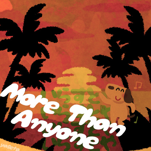 yaseta - More Than Anyone [FREE DOWNLOAD]